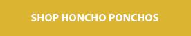 shop honcho ponchos